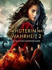 Die Hüterin der Wahrheit 2 - Dina und die schwarze Magie