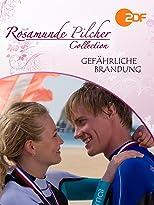 Rosamunde Pilcher: Gefährliche Brandung