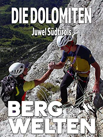 Die Dolomiten - Juwel Südtirols