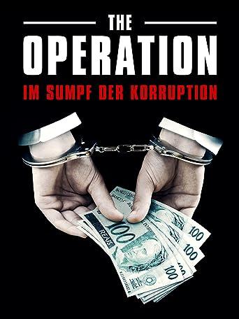 The Operation - Im Sumpf der Korruption