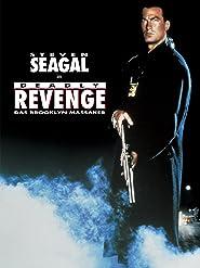 Deadly Revenge - Das Brooklyn Massaker