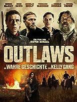 Outlaws - Die wahre Geschichte der Kelly Gang
