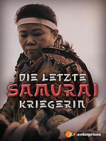 Die letzte Samurai-Kriegerin