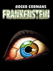 Roger Cormans Frankenstein