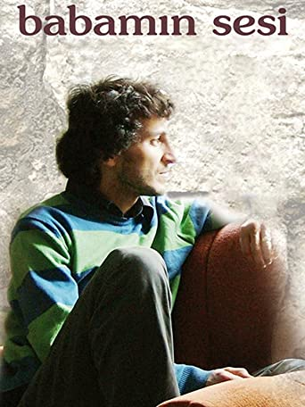 Babamin Sesi - Die Stimme meines Vaters