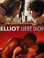 Elliot liebt dich