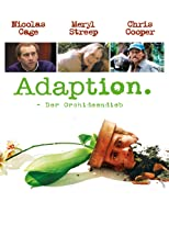 Adaption - Der Orchideen-Dieb