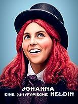 Johanna - eine (un)typische Heldin