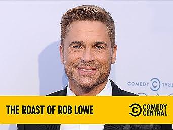 Roast of Rob Lowe