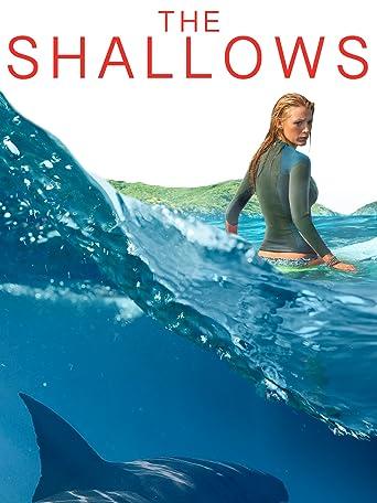 The Shallows - Gefahr aus der Tiefe