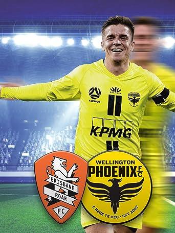 Brisbane Roar - Wellington Phoenix