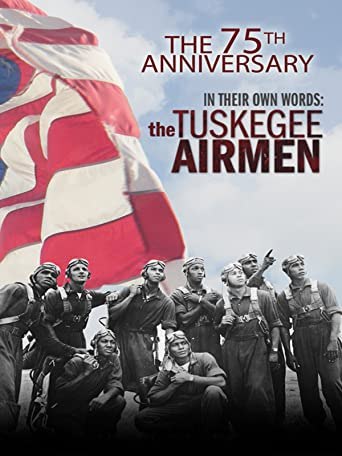 In Their Own Words: The Tuskegee Airmen [OV]