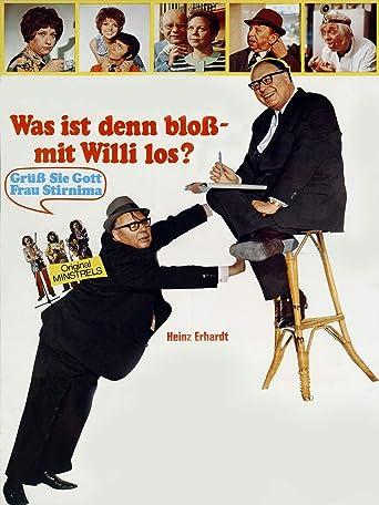 Heinz Erhardt: Was ist denn bloß mit Willi los?