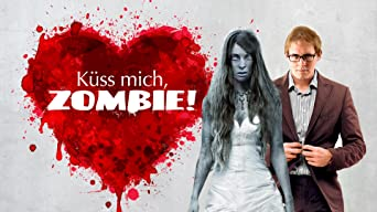 Küss mich, Zombie!