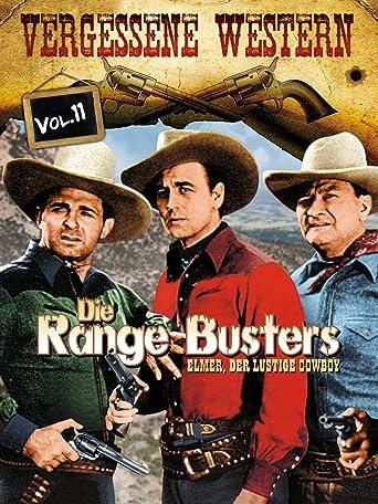 Die Range Busters - Elmer, der lustige Cowboy