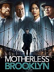 Motherless Brooklyn