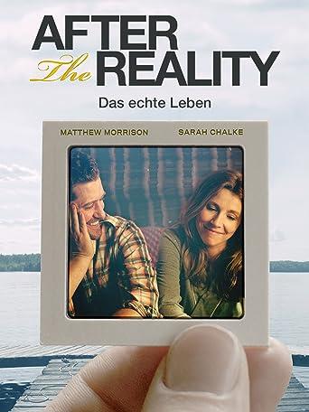 After The Reality - Das echte Leben