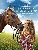Reiterhof Wildenstein: Teil 1: Die Pferdeflüsterin