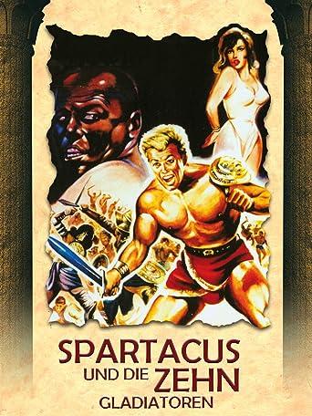 Spartacus und die zehn Gladiatoren