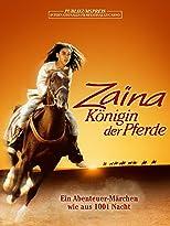 Zaina, Königin der Pferde