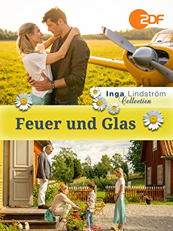 Inga Lindström - Feuer und Glas