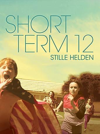 Short Term 12 - Stille Helden