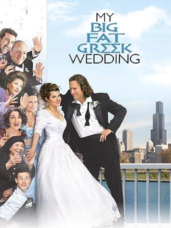 My Big Fat Greek Wedding - Hochzeit auf Griechisch