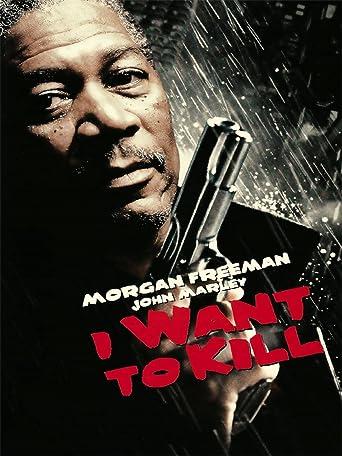 I Want to Kill