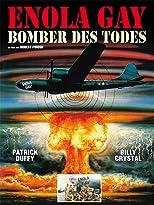 Enola Gay - Bomber des Todes
