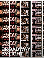 Broadway by Light