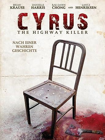 Cyrus - Der Highway Killer