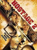 Hostage 2 - Es gibt kein zurück