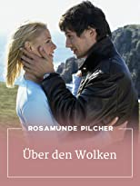 Rosamunde Pilcher - Über den Wolken
