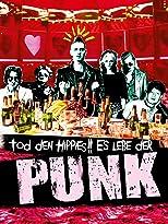 Tod den Hippies, es lebe der Punk