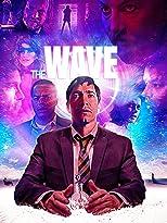 The Wave - Deine Realität ist nur ein Traum