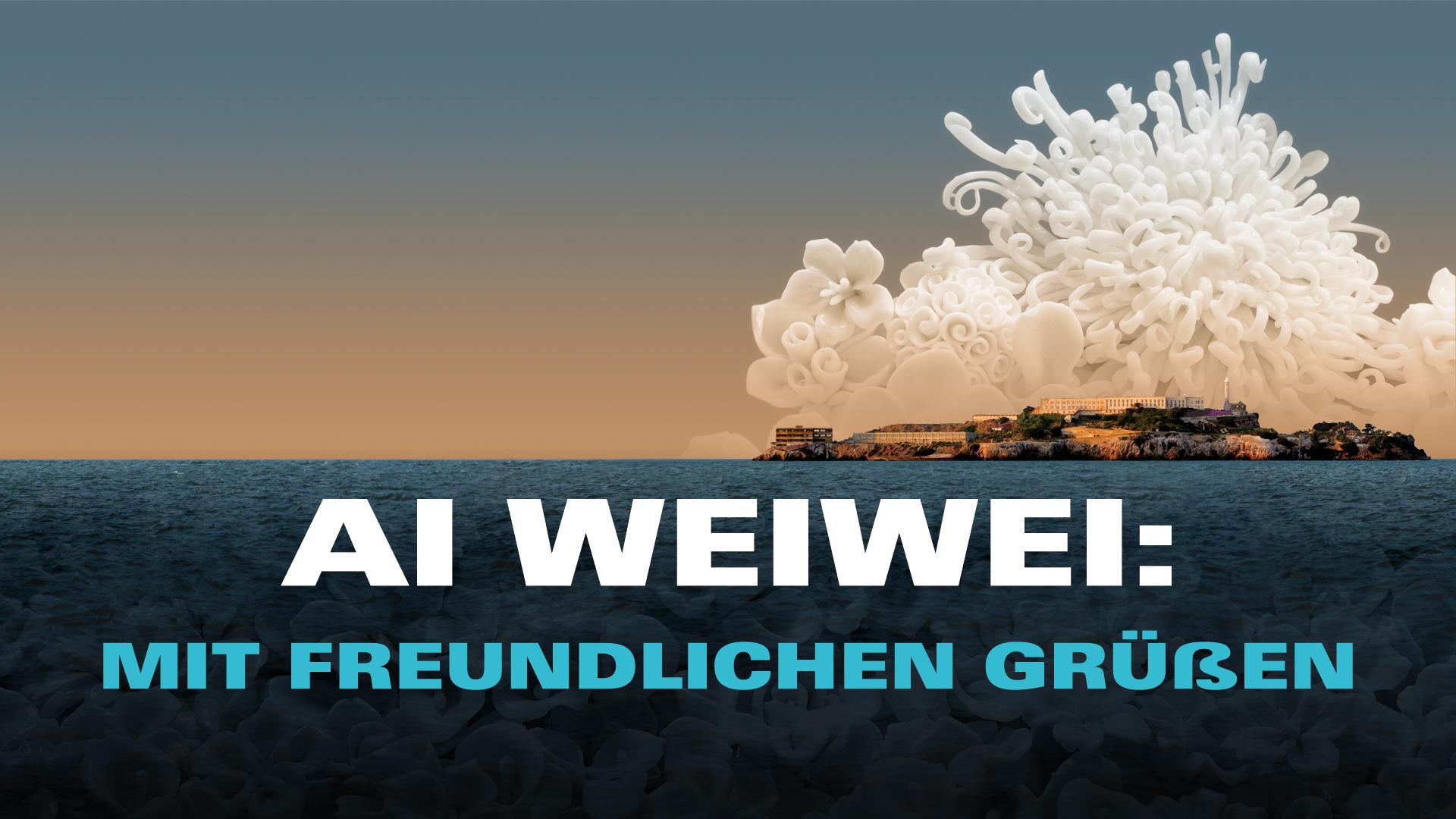 Ai Weiwei: Mit freundlichen Grüßen [OV]