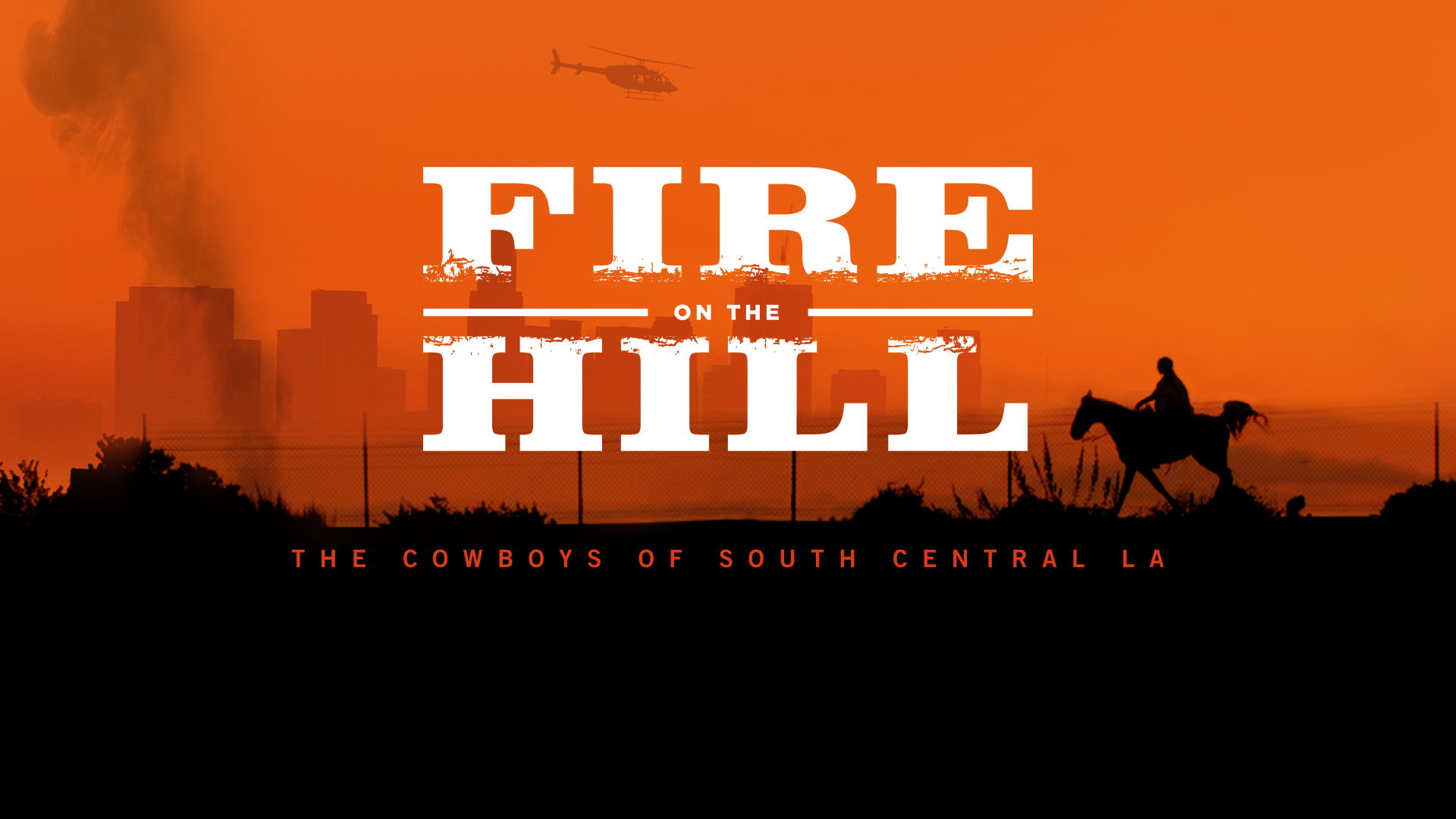 Fire on the Hill [OV]