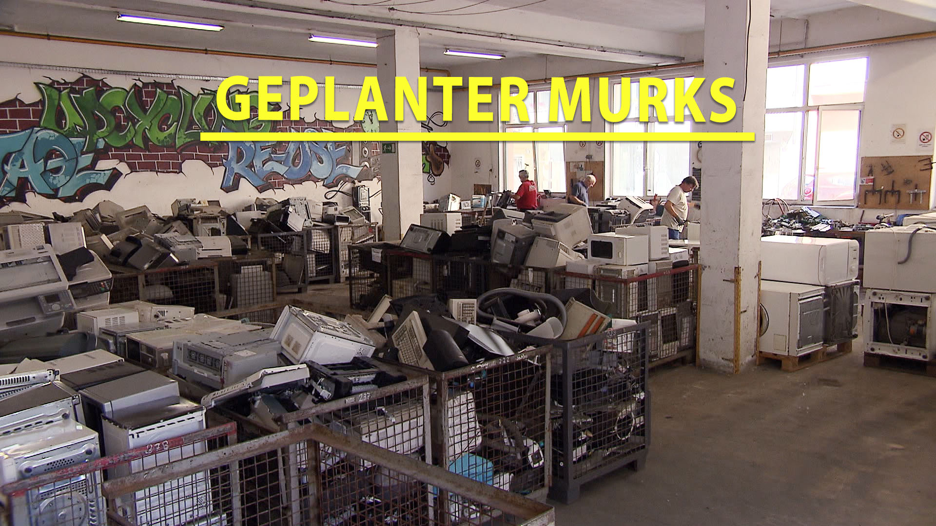 Geplanter Murks