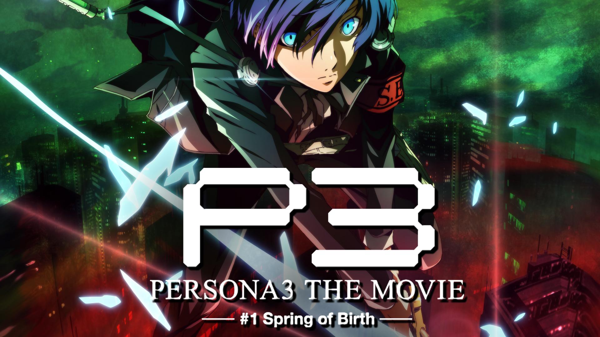 Persona 3 - Spring of Birth - Movie 1