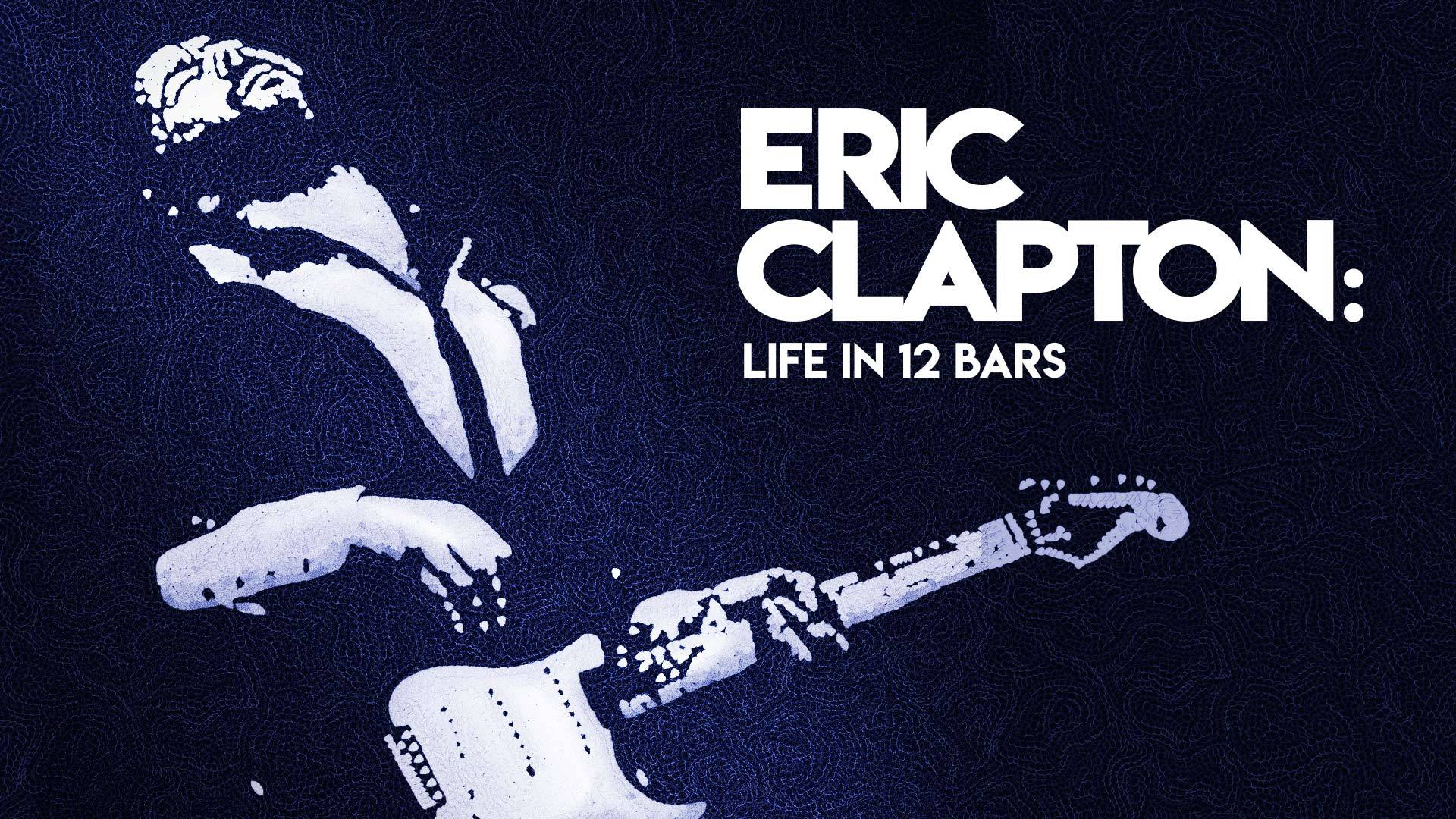 Eric Clapton: Life in 12 Bars [OmU]