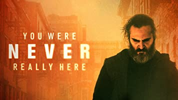 title=You Were Never Really Here [Ultra HD]>