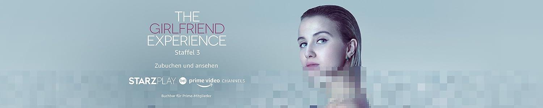 Sehen Sie die 3rd Staffel von  The Girlfriend Experience mit dem Starzplay Channel bei Prime Video Channels