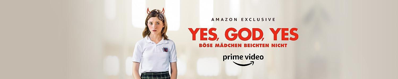 Yes, God, Yes: Böse Mädchen beichten nicht
