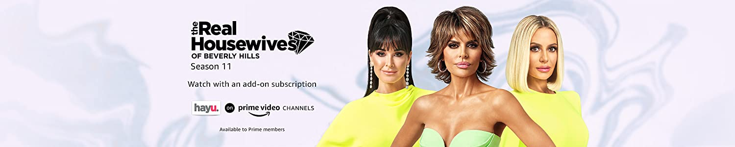Watch The Real Housewives of Beverly Hills Season 11 on Prime Video Channels