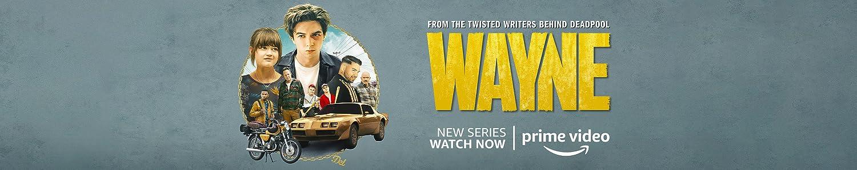 Wayne Season 1
