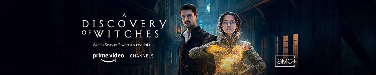 Watch A Discovery of Witches on AMCPlus with Prime Video Channels