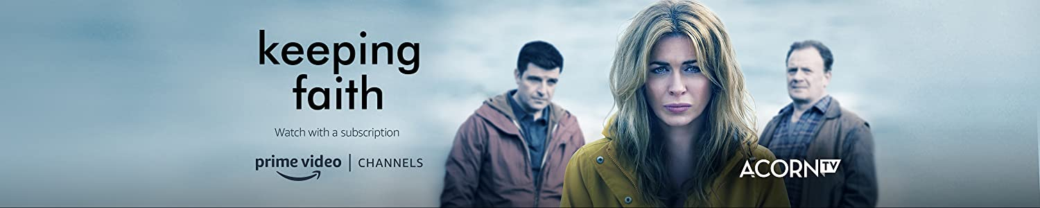 Watch Keeping Faith on Acorn TV with Prime Video Channels
