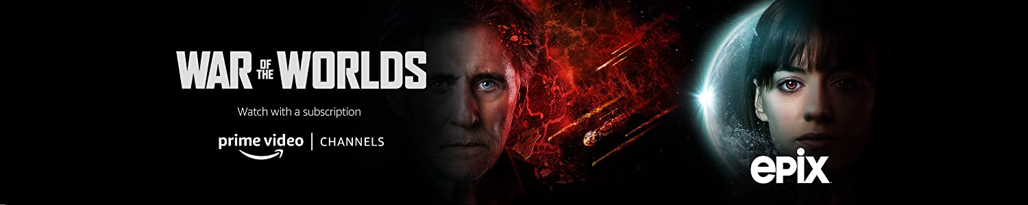 Watch War of the Worlds - Season 2 on EPIX with Prime Video Channels