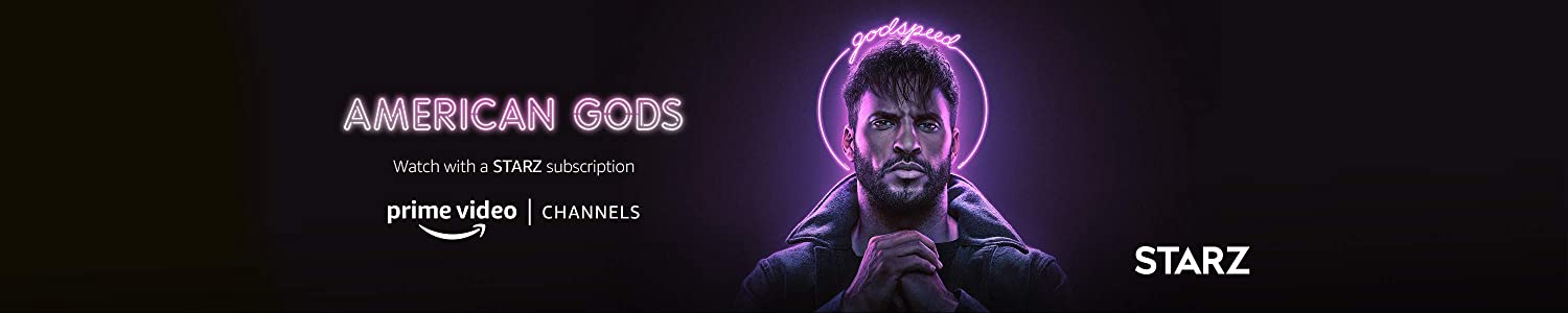 Watch American Gods S3 on STARZ with Prime Video Channels