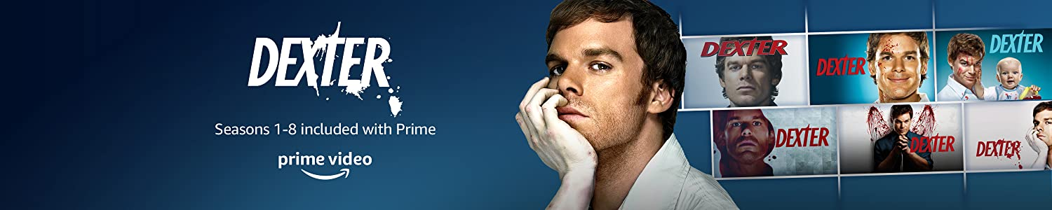 Watch Dexter Seasons 1-8 included with Prime